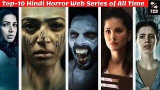 Top 10 Horror Web Series In Hindi|Top 10 Horror Web Series You Should not Watch Alone