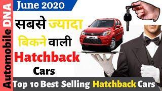 Top 10 Best Selling Hatchbacks Cars June 2020 | सबसे ज्यादा बिकने वाली Hatchback Cars June 2020