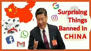 Top 10 Surprising things banned in CHINA | Social Media banned | Amazing facts about China