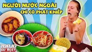 10 Món Ăn Ở Việt Nam Khiến Người Nước Ngoài PHÁT KHIẾP ➤ Top 10 Sự Thật Thú Vị