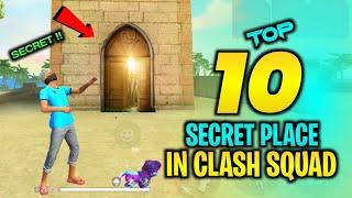 TOP 10 CLASH SQUAD SECRET PLACE FREE FIRE | FREE FIRE TIPS AND TRICKS | GARENA FREE FIRE