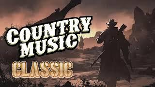 Best Classic Country Songs Of All Time - Top 100 Old Country Music Collection - Old Country Songs