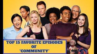 "Top 15 Favorite Episodes of ""Community"""