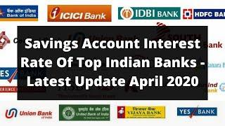 Savings Account Interest Rate of Top 10 Banks In India 2020 | SBI HDFC Axis ICICI PNB BOB Indusind