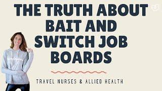 Travel Nurses & Allied: Never get tricked by a job board again!