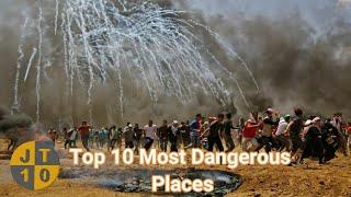 Top 10 Most Dangerous Places in the World