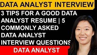3 Top Tips For Data Analyst Resume| Data Analyst Interview Questions And Process