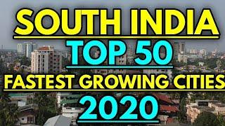 South India top 50 Biggest cities 2020 || South India top 50 Fastest growing cities