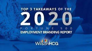 Top Takeaways of WIlsonHCG's 2020 Employment Branding Report