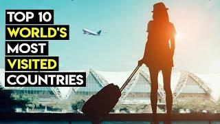 Top 10 World's Most Visited Countries