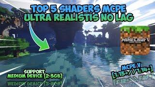 Top 5 Shaders MCPE Ultra Realistis No Lag Support MCPE V [1.13+//1.14+]