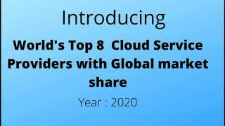 World's top 8 Cloud service providers in 2020 || Top cloud computing companies || AWS vs Azure vs Gc