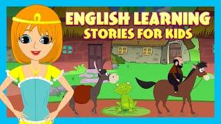 English Learning Stories For Kids |  Animated Stories For Kids | Moral and Bedtime Stories For Kids