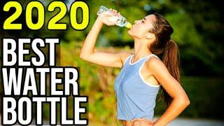 BEST WATER BOTTLE 2020 - Top 10