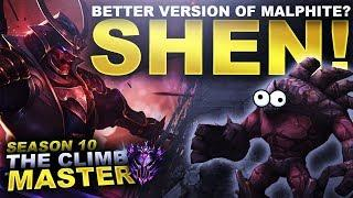 IS SHEN JUST A BETTER VERSION OF MALPHITE? - Season 10 Climb to Master | League of Legends