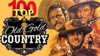 Top Hits Best Old Country Songs Of All Time - Best Classic Country Songs - Best Country Love Songs