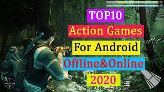 Top10 Best Action games For Android (Offline&Online) 2020. High Graphics