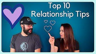 10 Relationship Advice Tips- Save A Marriage or Relationship