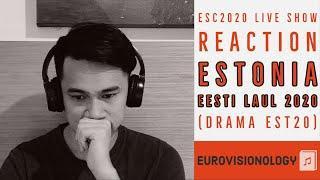 "ESC2020 Live Show Reaction - Estonia - ""Eesti Laul 2020"" (Drama EST20)"