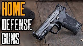 TOP 10 BEST GUNS FOR HOME DEFENSE