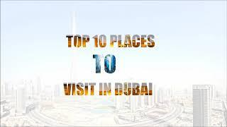 Top 10 best place to visit in dubai
