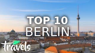 Top 10 Reasons to Visit Berlin in 2021