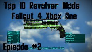 Top 10 Revolver Mods Fallout 4 Xbox One Mods (XB1) Episode 2 #Fallout4 #Fallout4Mods #Fallout4Top10