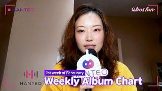 [WhosfanTV](ENG) Physical Album Chart TOP 10   1st Week of Feb
