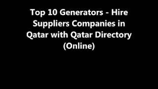 Top 10 Generators - Hire Supplies Companies in Doha, Qatar