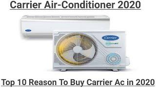 Carrier Air-Conditioner 2020 | Top 10 Reason To Buy Carrier Ac in 2020