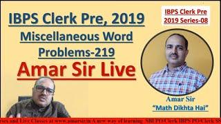 Miscellaneous Word Problems (219) for IBPS Clerk 2019 | 08 #amarsirlive
