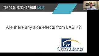 Eye Consultants Top 10 Questions about LASIK ARE THERE SIDE EFFECTS