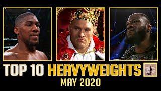 Top 10 Heavyweights - May 2020