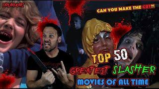 Top 50 Greatest SLASHERS Of All Time!!