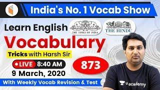 8:40 AM - English Vocabulary | Learn English Vocabulary Tricks with Harsh Sir | Day #873