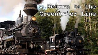 Cass Scenic Railroad: Return to the Greenbrier Line