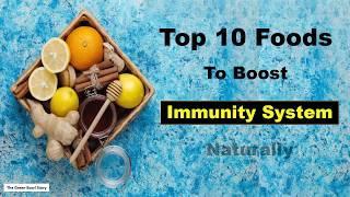 Top 10 Foods To Boost Immunity System Naturally   घरेलू उपाय से इम्युनिटी कैसे बढ़ाएं, बीमारी भगाएं 