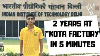 2 YEARS AT KOTA FACTORY IN 5 MINIUTES | REAL JOURNEY OF JEE ASPIRANT IN KOTA