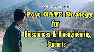 GATE BIOTECH & LIFE SCIENCES 2020 || Post GATE Strategy....By Chiki's Biology