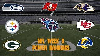 Top 10 NFL Power Rankings Week 8