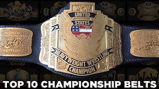 My Top 10 Favorite Championship Belts of All Time.