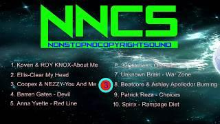 Top 10 NonstopNoCopyRightSounds   July NonStop Manthaly Best OF NNCS   Best NNCS Gaming Music  2019 