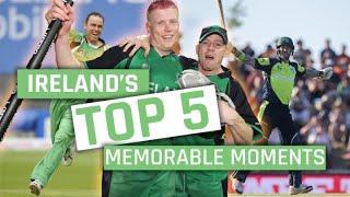 Ireland's top 5 memorable moments