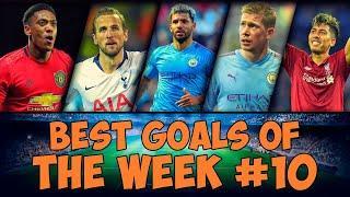 Best Goals Of The Week #10 | December 2019