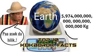 Earth Bwswk Hilik || New Kokborok Video 2020 || Top 10 Interesting Facts || Ep-14