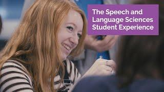 Speech and Language Sciences – The Student Experience At Newcastle University