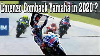 Lorenzo will Test Rider for Yamaha MotoGP 2020 ???