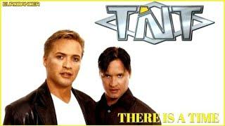 TNT - There is a time. Dance music. Eurodance 90. Songs hits [techno, europop, disco, eurobeat].