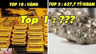 Top 10 Loại Vật Chất ĐẮT ĐỎ NHẤT Hành Tinh Có Tiền Cũng Không Mua Được ➤ Top 10 Sự Thật Thú Vị