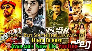 Top 10 Best South Hindi Dubbed Thriller/Action Movies Available Now On YouTube|Action Thriller Movie